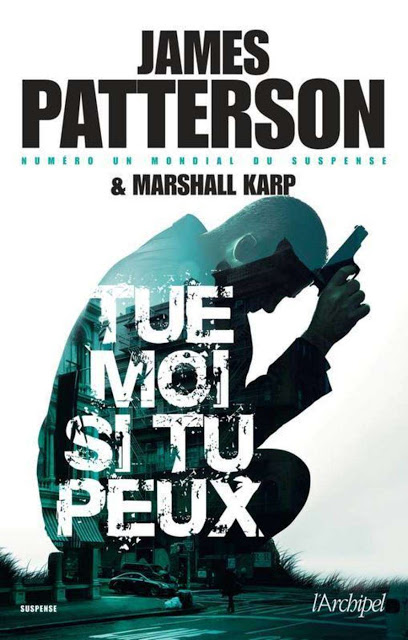 Photo of Roman Thriller 2020: Tue-moi si tu peux de James Patterson PDF