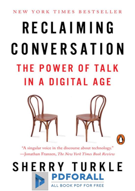 Reclaiming conversation the power of talk in a digital age PDF