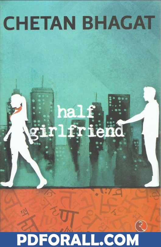 Half Girlfriend Book By Chetan Bhagat
