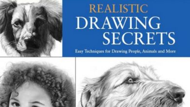 The Big Book of Realistic Drawing Secrets Easy Techniques for Drawing People, Animals and More