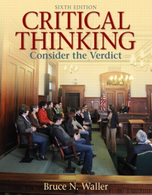 CRITICAL THINKING Consider the Verdict Sixth Edition