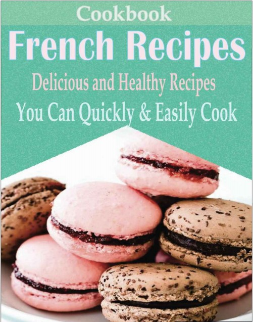 Download Classic French Recipes PDF